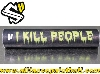 "Style-Supply barrel band ""I kill people"" black"